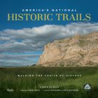 America's National Historic Trails: In the Footsteps of History Cover Image