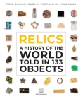 Relics: A History of the World Told in 133 Objects Cover Image