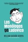 Los Monólogos de Ludovico Cover Image