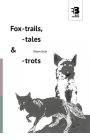 Fox-Trails, -Tales & -Trots Cover Image