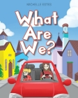 What Are We? Cover Image