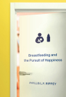 Breastfeeding and the Pursuit of Happiness Cover Image