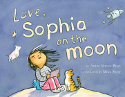 Love, Sophia on the Moon Cover Image