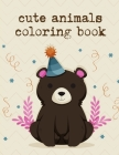 cute animals coloring book: coloring books for boys and girls with cute animals, relaxing colouring Pages Cover Image