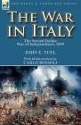 The War in Italy: the Second Italian War of Independence, 1859 Cover Image