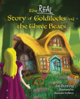 The Real Story of Goldilocks and the Three Bears Cover Image