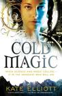 Cold Magic (Spiritwalker Trilogy #1) Cover Image