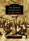 The Jewish Community of Atlanta (Images of America) Cover Image