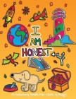 I Am Honest: A Coloring Book for Girls and Boys - Activity Book for Kids to Build A Strong Character Cover Image
