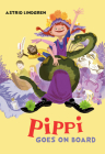 Pippi Goes on Board (Pippi Longstocking) Cover Image