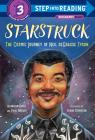 Starstruck (Step into Reading): The Cosmic Journey of Neil deGrasse Tyson Cover Image
