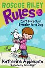 Roscoe Riley Rules #3: Don't Swap Your Sweater for a Dog Cover Image