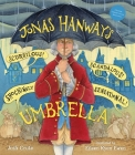 Jonas Hanway's Scurrilous, Scandalous, Shockingly Sensational Umbrella Cover Image