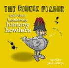 The Bionic Plague & Other Humorous History Howlers Cover Image