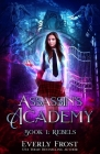 Assassin's Academy: Book One: Rebels Cover Image