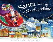 Santa Is Coming to Newfoundland Cover Image