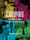 Columbo: A Rhetoric of Inquiry with Resistant Responders Cover Image