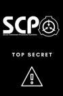 SCP Foundation - Top Secret Notebook - College-ruled notebook for scp foundation fans - 6x9 inches - 120 pages: Secure. Contain. Protect. Cover Image