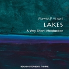 Lakes Lib/E: A Very Short Introduction Cover Image
