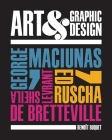 Art & Graphic Design: George Maciunas, Ed Ruscha, Sheila Levrant de Bretteville Cover Image
