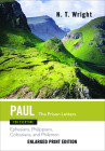 Paul for Everyone: The Prison Letters: Ephesians, Philippians, Colossians, and Philemon (New Testament for Everyone) Cover Image
