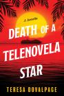Death of a Telenovela Star (A Novella) (A Havana Mystery #3) Cover Image