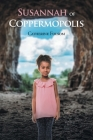 Susannah of Coppermopolis Cover Image