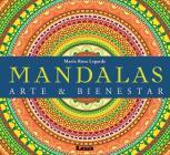 Mandalas: Arte & bienestar Cover Image