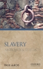 Slavery: Antiquity and Its Legacy (Ancients & Moderns) Cover Image