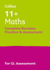 Maths Complete Revision, Practice & Assessment for GL: 11+ Cover Image