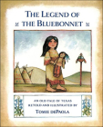 The Legend of the Bluebonnet: An Old Tale of Texas Cover Image