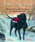 Ellie's Long Walk: The True Story of Two Friends on the Appalachian Trail Cover Image