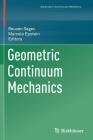 Geometric Continuum Mechanics Cover Image