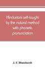 Hindustani self-taught by the natural method with phonetic pronunciation Cover Image