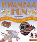 Kwanzaa Fun: Great Things to Make and Do Cover Image