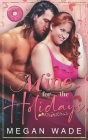 Mine for the Holidays: a full-length BBW Holiday Romance Cover Image