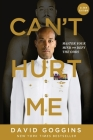 Can't Hurt Me: Master Your Mind and Defy the Odds - Clean Edition Cover Image