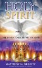 Holy Spirit: The Sevenfold Spirit of God Cover Image