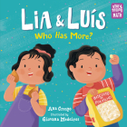 Lia & Luis: Who Has More?: Who Has More? (Storytelling Math #1) Cover Image
