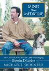 Mind Over Medicine: The Common Man's Holistic Guide to Managing Bipolar Disorder Cover Image