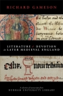 Literature and Devotion in Later Medieval England: A selection of manuscripts from Durham University Library Cover Image