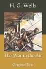 The War in the Air: Original Text Cover Image
