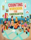 Counting activity book for kindergarten: Book with exercises and activity for kids / Counting exercises for children Cover Image