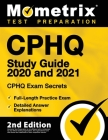 Cphq Study Guide 2020 and 2021 - Chpq Exam Secrets Study Guide, Full-Length Practice Exam, Detailed Answer Explanations Cover Image