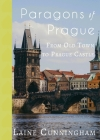Paragons of Prague: From Old Town to Prague Castle (Travel Photo Art #20) Cover Image