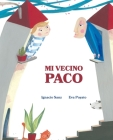 Mi Vecino Paco (My Neighbor Frankie) Cover Image
