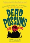 Dead Possums Are Fair Game Cover Image