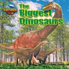The Biggest Dinosaurs Cover Image