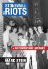 The Stonewall Riots: A Documentary History Cover Image