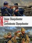 Union Sharpshooter vs Confederate Sharpshooter: American Civil War 1861–65 (Combat) Cover Image